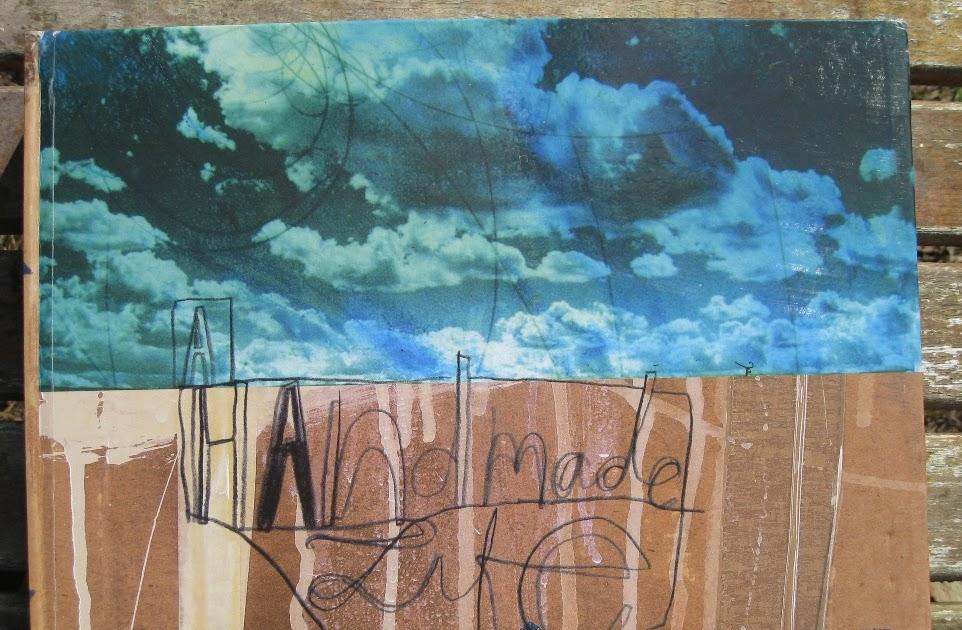 "Pens Paper Inks...Whatever!: ""Handmade Life"" Reversible ... Sabrina Ward Harrison Sketchbook"