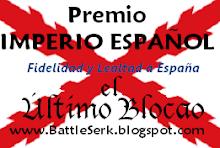 Premios Imperio Español a la Fidelidad y Lealtad a España.