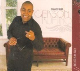 Gerson Rufino - Olha Eu Aqui - Voz e Playback 2009