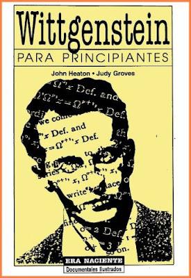 Wittgenstein para Principiantes por John Heaton y Judy Groves
