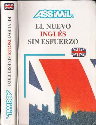 El Nuevo Inglés sin Esfuerzo. Curso de Inglés Británico por Anthony Bulger, Jose G. Vásquez, J. L. Gousse