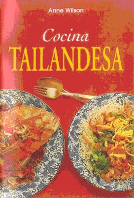 Cocina Tailandesa por Anne Wilson