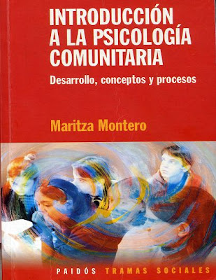 Introduccin a la Psicologa Comunitaria: Desarrollo, conceptos y procesos por Maritza Montero