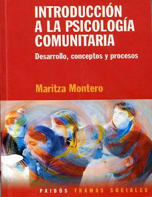 Introducción a la Psicología Comunitaria: Desarrollo, conceptos y procesos por Maritza Montero
