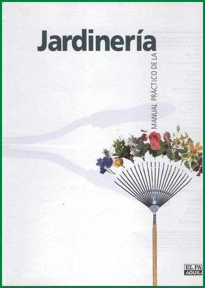 Manual pr ctico de la jardiner a for Utiles de jardineria