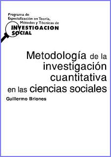 Metodología de la Investigación Cuantitativa en las Ciencias Sociales por Guillermo Briones