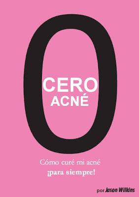 Cero Acné: Como Cure mi Acné para Siempre, Jason Wilkins