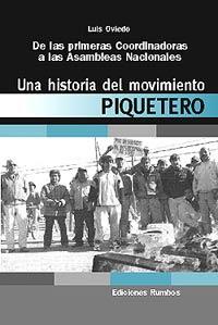 Una Historia del Movimiento Piquetero por  Luis Oviedo