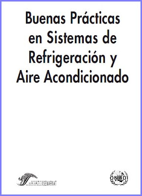 Buenas Prácticas en Sistemas de Refrigeración y Aire Acondicionado por Gildardo Yañez