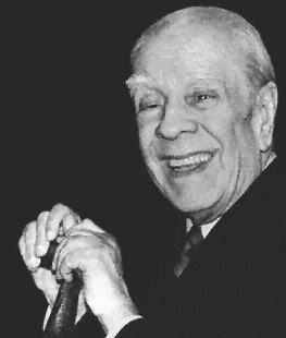Jorge Luis Borges. Un hombre sensacional, con un irónico humor lleno de inteligencia