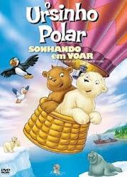 Baixe imagem de O Ursinho Polar: Sonhando Em Voar (Dublado) sem Torrent