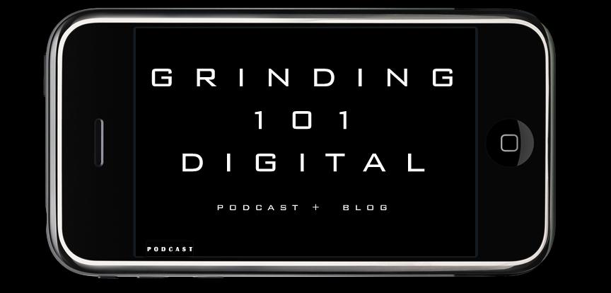Grinding 101 Digital