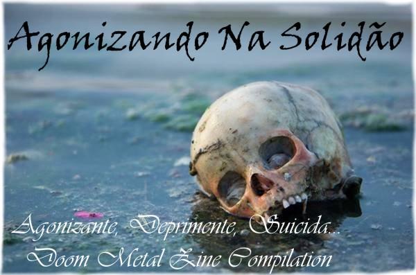 AGONIZANDO   NA   SOLIDÃO  -  DOOM METAL ZINE