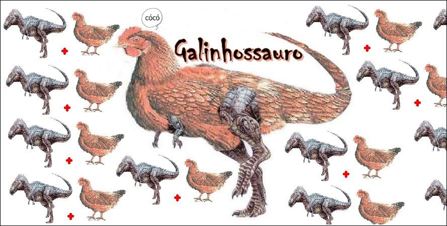 O Galinhossauro