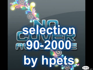 SELECTION HPETS (90&2000)