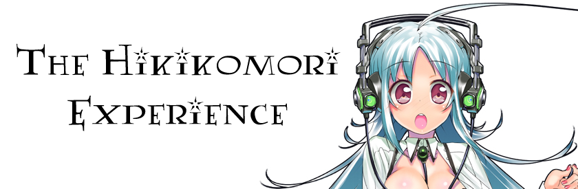 The Hikikomori Experience