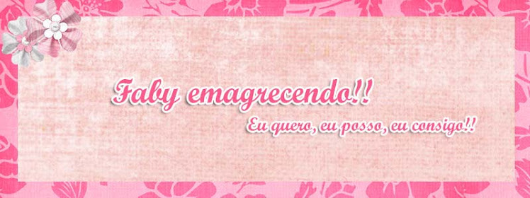 Faby emagrecendo!!!