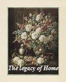 The Legacy of Home
