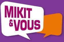 -- Mikit & Vous --