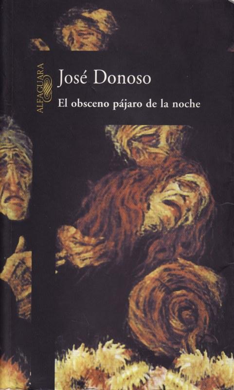 RESUMEN EL OBSCENO PAJARO DE LA NOCHE - Jose Donoso