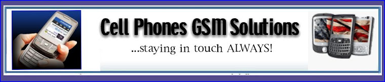 cell phones- gsm solutions