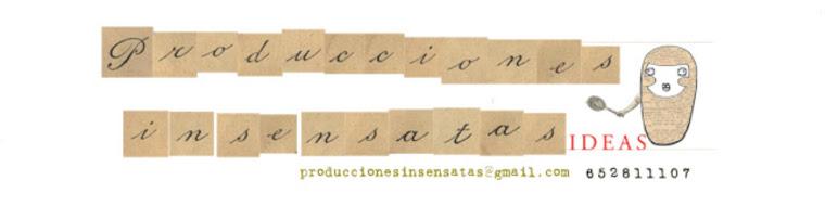 producciones INsensatas