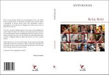 Tu Cá, Tu Lá - Antologia 2009 (Participação com mais 14 autores)