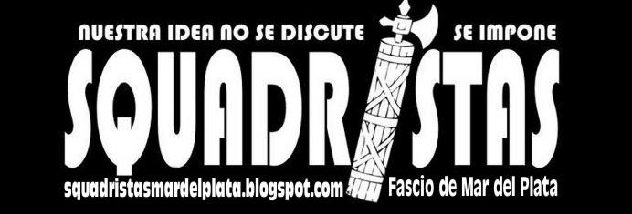 Squadristas Mar del Plata