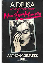 A Deusa, As Vidas Secretas de Marilyn Monroe.  -  A Summers.