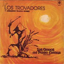 LOS TROVADORES y ARMANDO TEJADA GOMEZ
