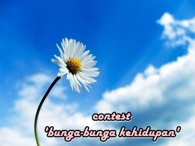 :: Contest 'Bunga-bunga Kehidupan' ::