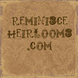 Reminisce Heirlooms
