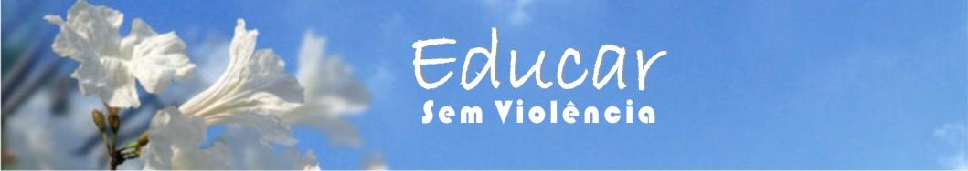 Educar sem Violência