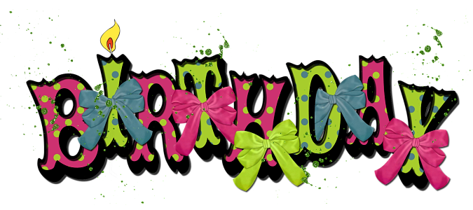 Its My Dear Friend Rhondas Birthday To Help Her Celebrate It I Designed A Little Word Art Just For But Know That She Would Want All Of You