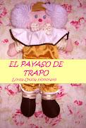 EL PAYASO DE TRAPO. (Lorea Otsoa Honorato)