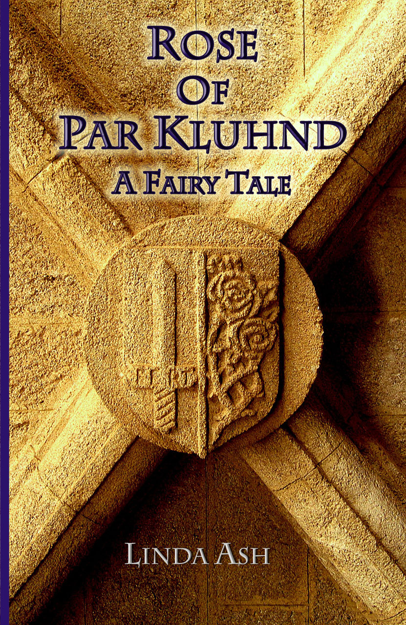 Rose of Par Kluhnd: A Fairy Tale