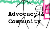 Advocacy & Community