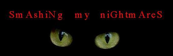 SmAshiNg My NiGhtmAreS