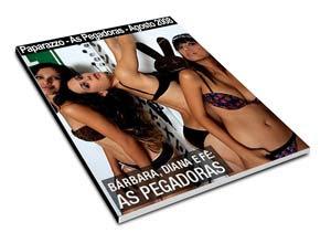 Paparazzo - As Pegadoras - Agosto 2008