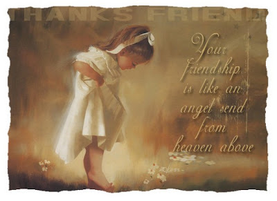 A little girl with the hem of her dress raised and looking at her feet. The graphic says next to her...Your friendship is like an angel send from Heaven above