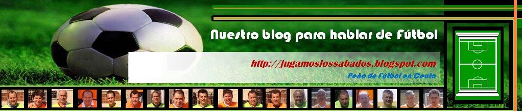 Peña Fútbol Ceuta - Jugamoslossabados