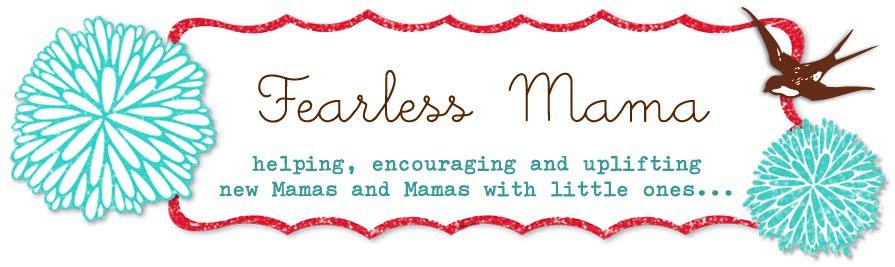 fearless mama