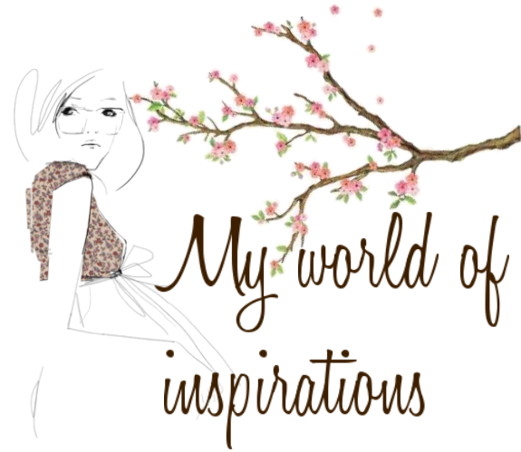 My world of inspirations