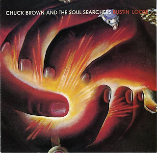 ¿AHORA ESCUCHAS...? (4) - Página 6 Chuck+Brown+&+The+Soul+Searchers+-+Bustin%27+Loose++%281979%29