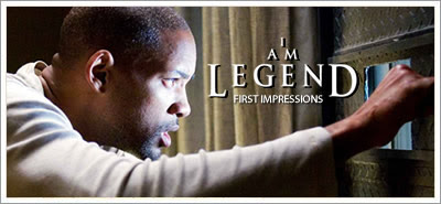 I Am Legend: First Impressions