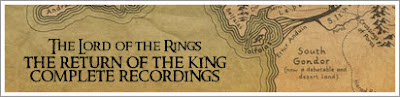 Top Stuff from 2007 #4 - The Lord of the Rings: Return of the King - Complete Recordings