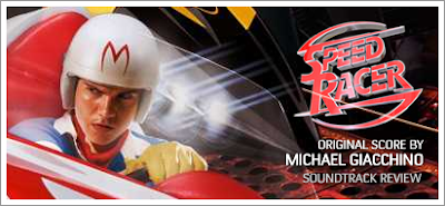 Speed Racer (Soundtrack) by Michael Giacchino - Review