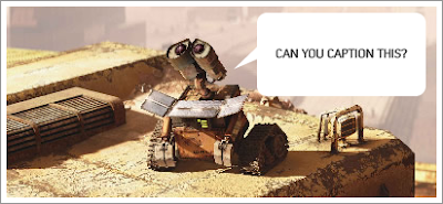 Caption Contest Finalists Announced (Wall-E)