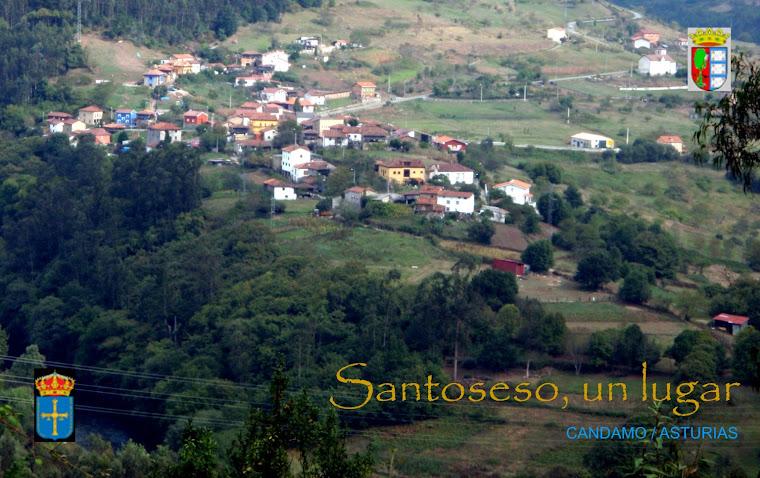 Santoseso, un lugar