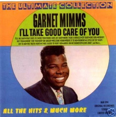 Garnet Mimms - I'll Take Good Care Of You / Prove It To Me